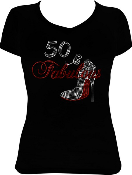 323d783e6f89 50 and Fabulous Shoe Birthday Bling Shirt BD4
